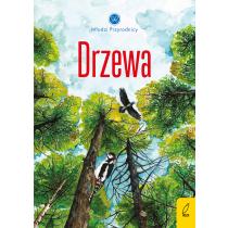 Patrycja Zarawska Młodzi przyrodnicy. Drzewa