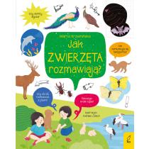 Marta Krzemińska Co i jak? Jak zwierzęta rozmawiają?