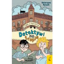 Katarzyna Ryrych Tuba i Patefon. Detektywi na tropie