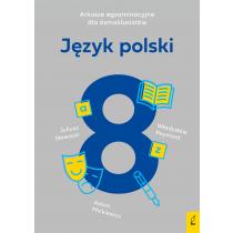 Agnieszka Harasimik Arkusze egzaminacyjne dla ósmoklasistów. Język polski