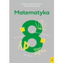 Paulina Żelazowska Arkusze egzaminacyjne dla ósmoklasistów. Matematyka