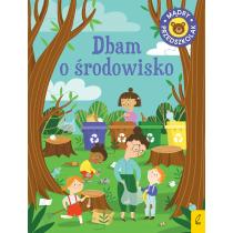 Patrycja Wojtkowiak-Skóra Mądry przedszkolak. Dbam o środowisko