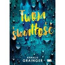 Annalie Grainger Twoja światłość