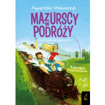 Agnieszka Stelmaszyk Mazurscy w podróży. Kamień przeznaczenia. Tom 3