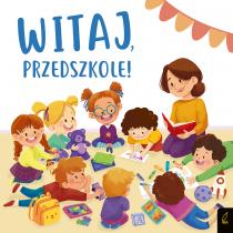 Patrycja Wojtkowiak-Skóra Witaj, przedszkole