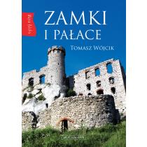 Wójcik Tomasz Nasza Polska. Zamki i pałace