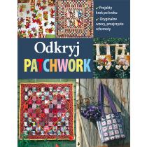 Praca zbiorowa Odkryj patchwork