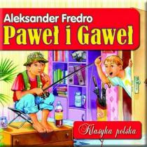 Fredro Aleksander Paweł i Gaweł. Klasyka polska