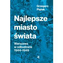 Grzegorz Piątek Najlepsze miasto świata
