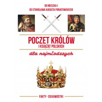 praca zbiorowa Poczet królów i książąt polskich dla najmłodszych