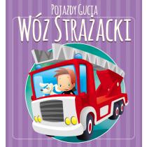 Kozłowska Urszula Pojazdy Gucia. Wóz strażacki