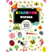 Praca zbiorowa Ponad 100 naklejek. Kolorowa wiosna