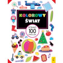 Praca zbiorowa Ponad 100 naklejek. Kolorowy świat
