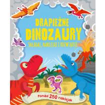 Praca zbiorowa Drapieżne dinozaury. Ponad 250 naklejek