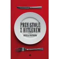 Rosella Postorino Przy stole z Hitlerem