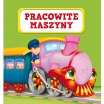 Kozłowska Urszula Pracowite maszyny