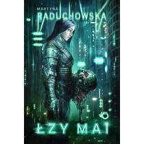 Raduchowska Martyna Łzy Mai