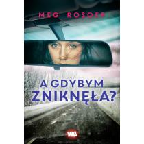 Rosoff Meg A gdybym zniknęła?