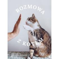 Małgorzata Biegańska-Hendryk Rozmowa z kotem