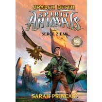 Prineas Sarah Spirit Animals. Upadek bestii. Serce Ziemi. Tom 5