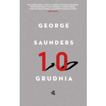 Saunders George Dziesiąty grudnia. Opowiadania