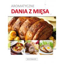 Praca zbiorowa Aromatyczne dania z mięsa