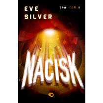 Silver Eve Nacisk