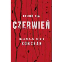 Małgorzata Oliwia Sobczak Kolory zła. Czerwień. Tom 1
