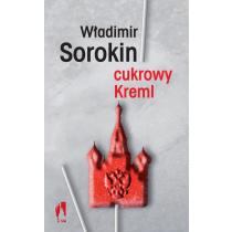 Sorokin Władimir Cukrowy Kreml