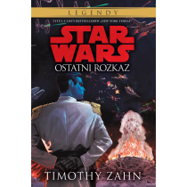 Timothy Zahn Star Wars. Ostatni rozkaz. Tom 3