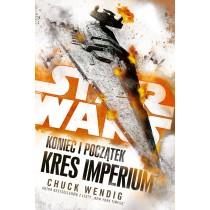 Wendig Chuck Star Wars. Koniec i początek. Kres Imperium