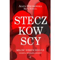 Steczkowska Agata Steczkowscy. Miłość wbrew regule
