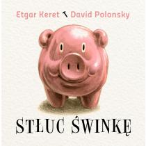 Keret Etgar Stłuc świnkę