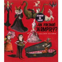 Jak pokonać wampiry?