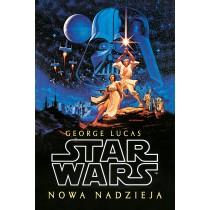 Lucas George Star Wars. Gwiezdne Wojny. Nowa nadzieja