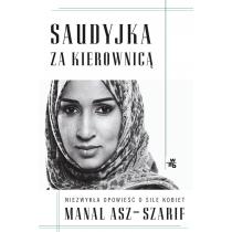 Manal asz-Szarif Saudyjka za kierownicą
