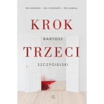 Bartosz Szczygielski Krok trzeci