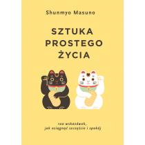 Shunmyo Masuno Sztuka prostego życia
