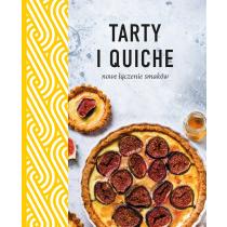 Praca zbiorowa Tarty i quiche. Nowe łączenie smaków