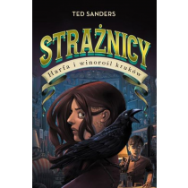 Sanders Ted Strażnicy 2. Harfa i winorośl kruków