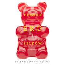 Taylor Wilder Stefanie Jabłońska Kubow Marta Terror ekożelków