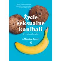 Troost Maarten J. Życie seksualne kanibali