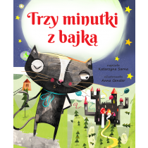Sarna Katarzyna Trzy minutki z bajką