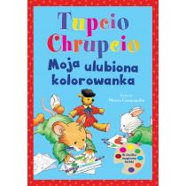 Praca zbiorowa Tupcio Chrupcio. Moja ulubiona kolorowanka