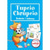 Praca zbiorowa Tupcio Chrupcio. Zadania i zabawy