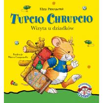 Piotrowska Eliza Tupcio Chrupcio. Wizyta u dziadków