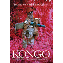 Reybrouck Van David Kongo. Opowieść o zrujnowanym kraju