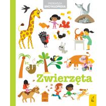 Praca zbiorowa Pierwsza encyklopedia. Zwierzęta