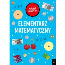 Marta Krzemińska Szkoła na szóstkę. Elementarz matematyczny
