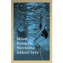 Milan Kundera Nieznośna lekkość bytu